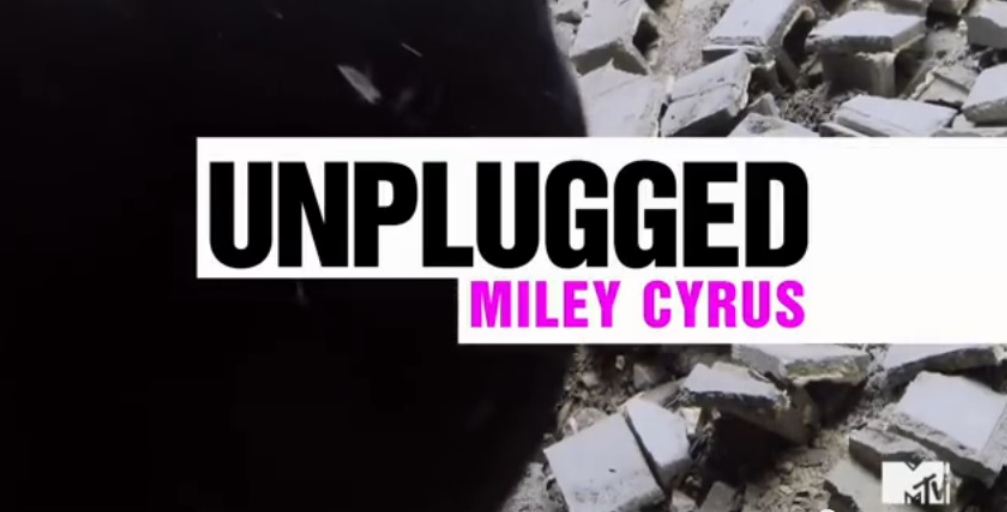 miley unplugged
